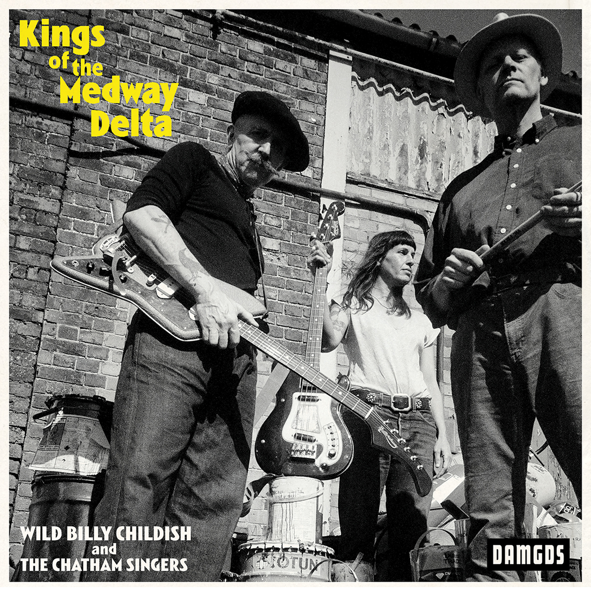 Wild Billy Childish and The Chatham Singers - Kings of the Medway ...