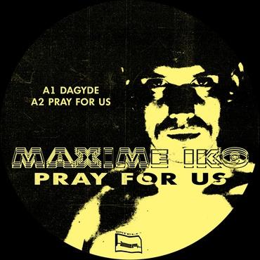 Maxime iko   pray for us   bpx5 1000x1000