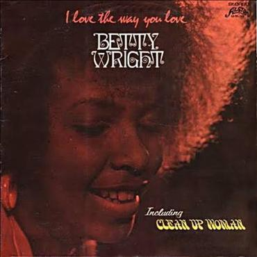 Betty wright   i love the way you love