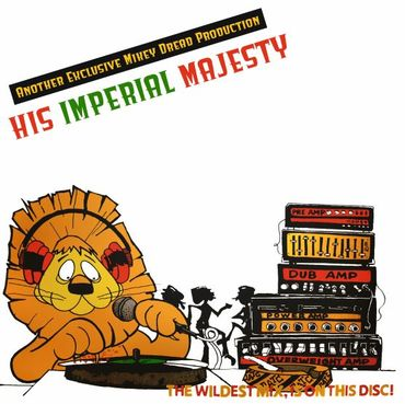 Various artists   a mikey dread production   his imperial majesty