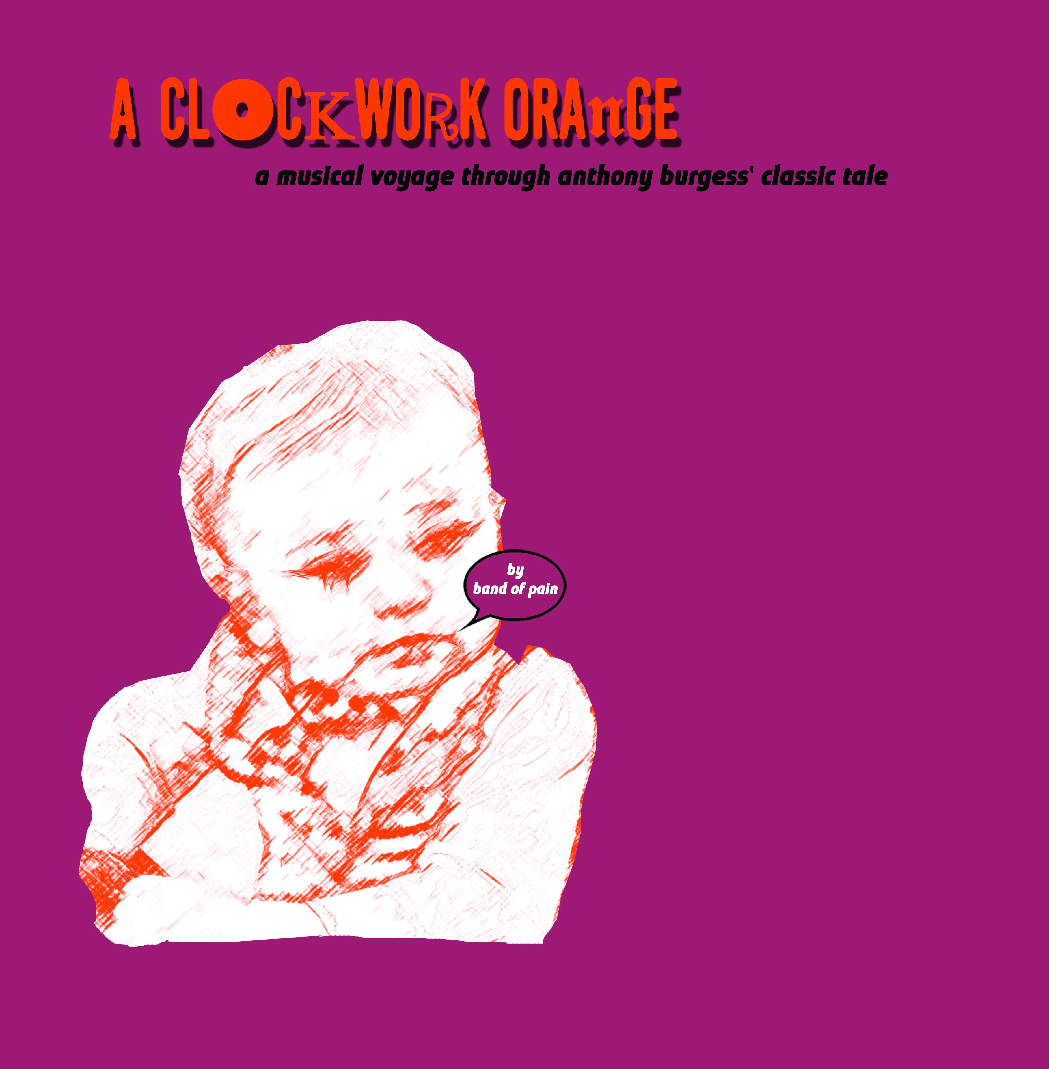 Band Of Pain A Clockwork Orange An Imaginary Soundtrack Lp Rough Trade