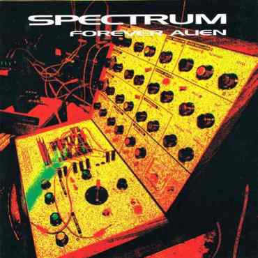 Spectrum forever alien orbit066lp 5023693106618