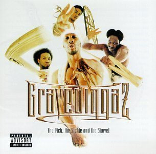 Gravediggaz the pick  the sickel   the shovel