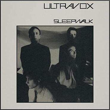 Ultravox sleepwalk  2020 stereo mix ultravox sleepwalk  2020 stereo mix