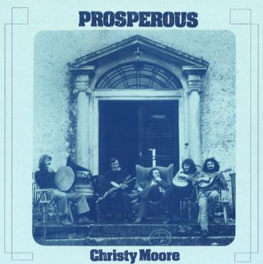 Christy moore   prosperous