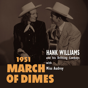 Hank williams   1951 march of dimes