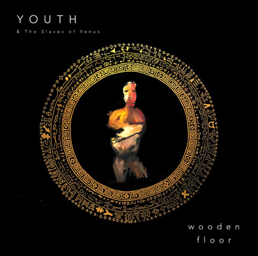 Youth   the slaves of venus   wooden floor