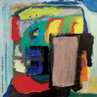 Markus floats   third album cst152