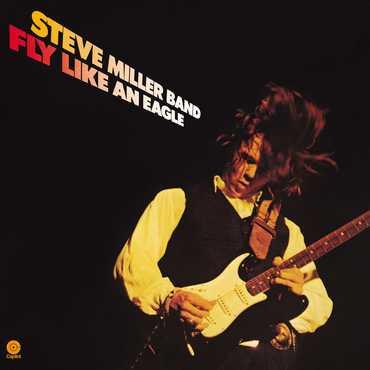 Steve miller band fly like