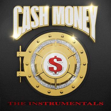 Cash money the instrumentals