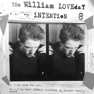 "The William Loveday Intention - My Love For You - 7"" – Rough ..."