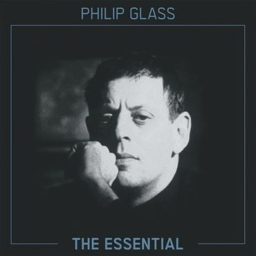 Philip glass   the essential