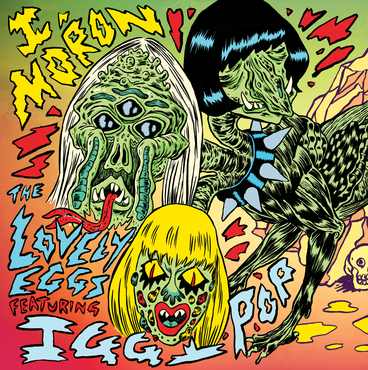 """The Lovely Eggs Featuring Iggy Pop - I Moron - 7"""" – Rough Trade"""