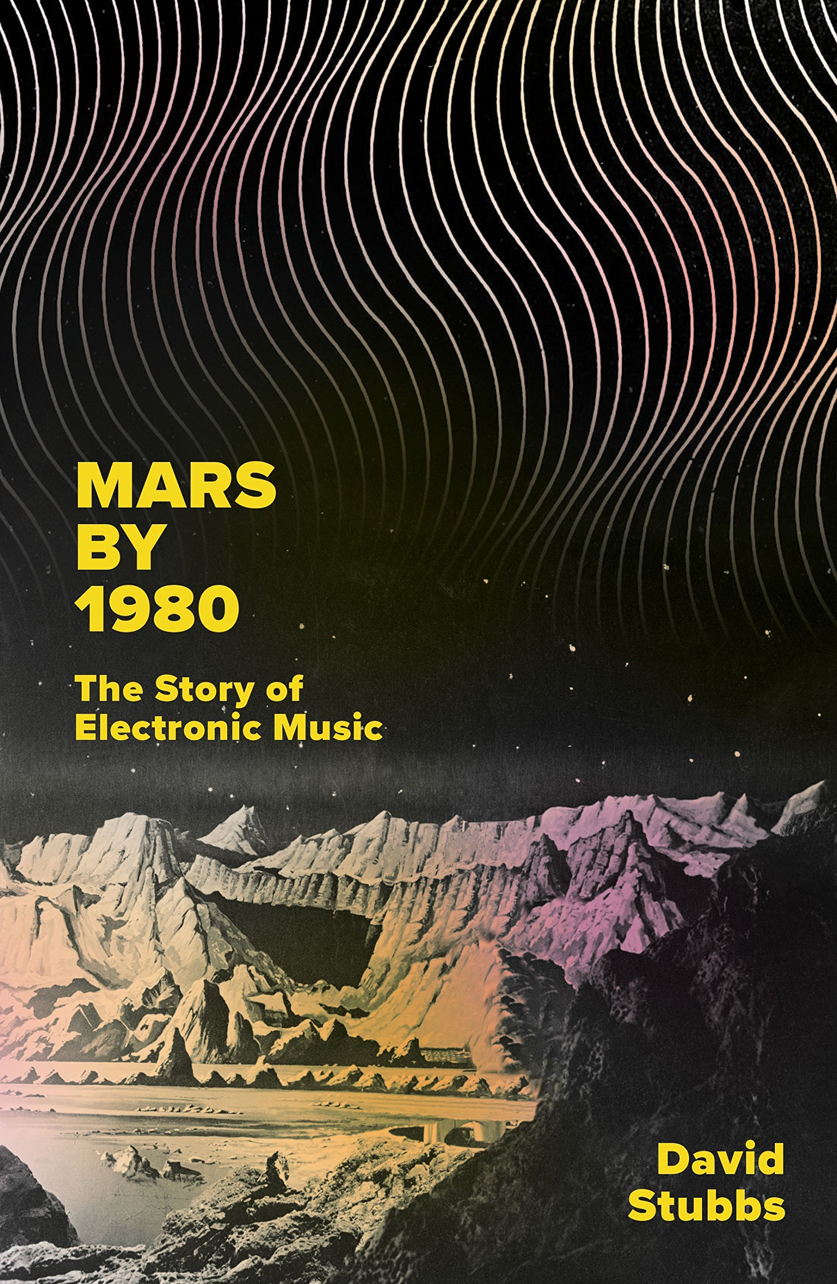 Mars by 1980  the story of electronic music